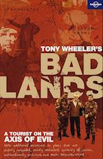 Bad Lands (Lonely Planet Travel Literature)
