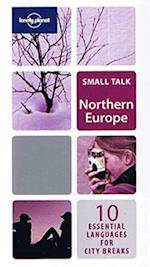 Northern Europe (Lonely Planet Small Talk Series)