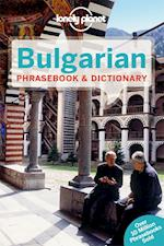 Lonely Planet Bulgarian Phrasebook & Dictionary (Lonely Planet Phrasebook)