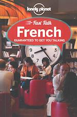 Lonely Planet Fast Talk French (Phrase Book)