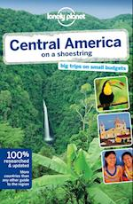Lonely Planet Central America on a Shoestring (LONELY PLANET CENTRAL AMERICA ON A SHOESTRING)