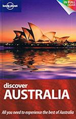 Discover Australia (AU and UK) (Lonely Planet Discover Guide)