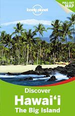Discover Hawai'i the Big Island*, Lonely Planet (2nd ed. Sept. 14) af Sara Benson