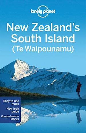 New Zealand's South Island, Lonely Planet (4th ed. Oct. 14)