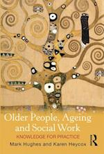 Older People, Ageing and Social Work af Mark Hughes