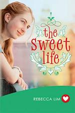 Sweet Life (Girlfriend Fiction 7) (GIRLFRIEND FICTION, nr. 7)