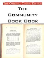 The Community Cook Book, by Anonymous - The Original Classic Edition