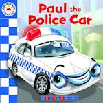 Emergency Vehicles:  Paul the Police Car
