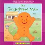 The Gingerbread Man (Step into a Fairytale)