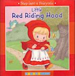 Little Red Riding Hood (Step into a Fairytale)
