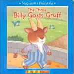 The Three Billy Goats Gruff (Step into a Fairytale)