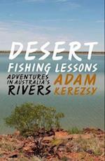 Desert Fishing Lessons