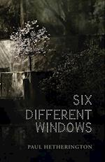 Six Different Windows af Paul Hetherington