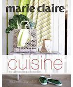 Marie Claire Cuisine (Marie Claire Series)