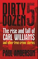 The Rise and Fall of Carl Williams and Other True Crime Stories af Paul Anderson