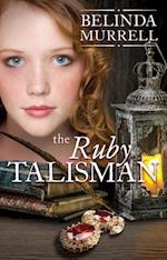 Ruby Talisman (Belinda Murrell Timeslip Books)