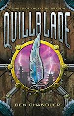Voyages Of The Flying Dragon 1: Quillblade (Voyages of the Flying Dragon)