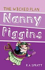 Nanny Piggins and the Wicked Plan 2 (Nanny Piggins, nr. 2)