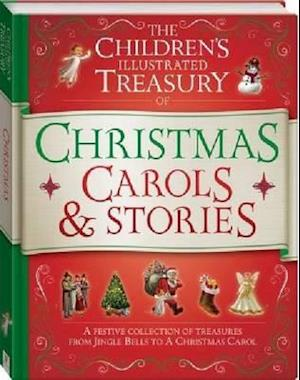 Bog, hardback Illustrated Treasury of Christmas Carols and Stories af HINKLER BOOKS