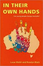 In Their Own Hands af Rosalyn Black, Lucas Walsh
