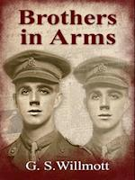 Brothers in Arms af G S Willmott