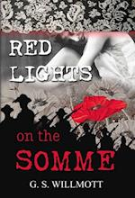 Red Lights on the Somme af G S Willmott