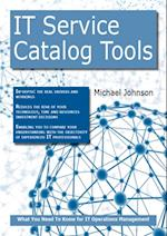 IT Service Catalog Tools: What you Need to Know For IT Operations Management af Michael Johnson