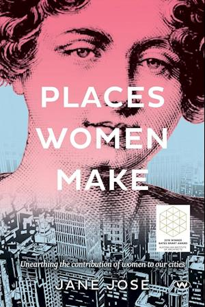 Bog, paperback Places Women Make af Jane Jose