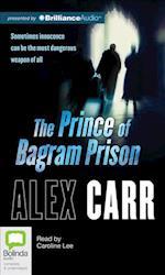The Prince of Bagram Prison af Alex Carr