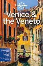Lonely Planet Venice & the Veneto (LONELY PLANET VENICE)