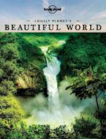 Lonely Planet's Beautiful World (Lonely Planet Travel Pictorial)