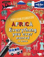 Lonely Planet Not-for-Parents Africa (Lonely Planet. Not for Parents)
