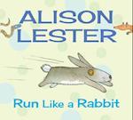 Run Like a Rabbit