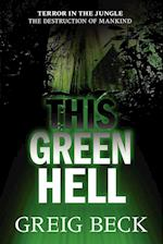 This Green Hell
