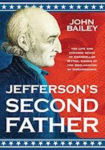 Jefferson's Second Father af John Bailey