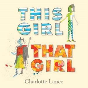 Bog, hardback This Girl, That Girl af Charlotte Lance