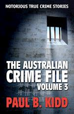 Australian Crime File 3 (The Australian Crime File)