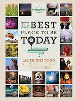 The Best Place to be Today (Lonely Planet)