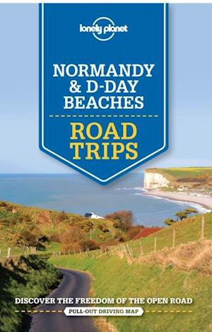 Lonely Planet Normandy & D-Day Beaches Road Trips af Stuart Butler