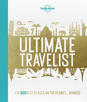 Bog hardback Lonely Planet's Ultimate Travelist af Lonely Planet