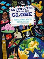 Adventures Around the Globe (Lonely Planet Kids)