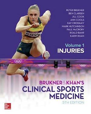 BRUKNER & KHAN'S CLINICAL SPORTS MEDICINE: INJURIES, VOL. 1