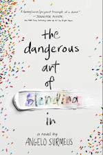 Dangerous Art of Blending In af Angelo Surmelis