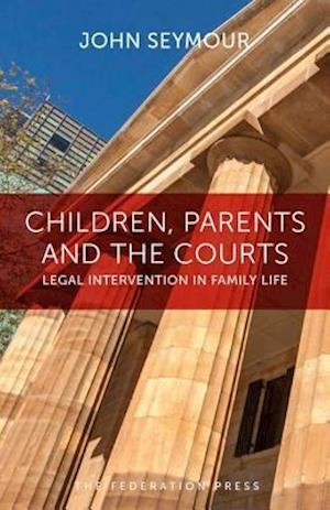 Bog, hardback Children, Parents and the Courts af John Seymour
