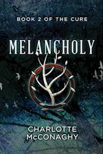 Melancholy: Book Two of The Cure (Omnibus Edition)