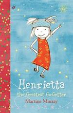 Henrietta, the Greatest Go-Getter (Henrietta)