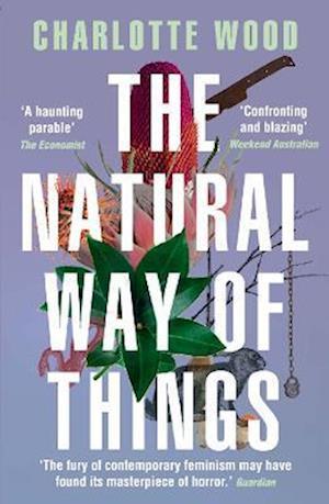 Bog, paperback The Natural Way of Things af Charlotte Wood