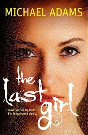 Bog, paperback The Last Girl af Michael Adams