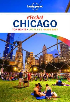 Lonely Planet Pocket Chicago af Lonely Planet