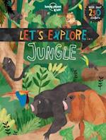 Let's Explore... Jungle (Lonely Planet Kids)